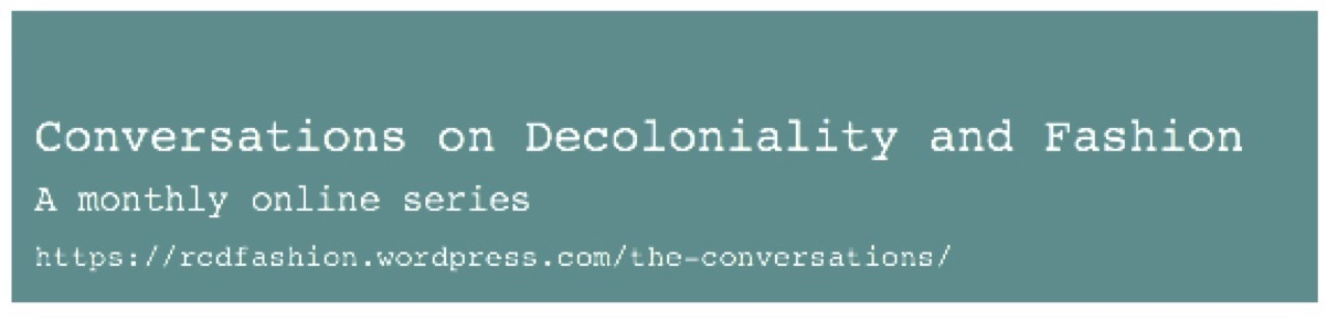 Cover image for Conversations on Decoloniality & Fashion